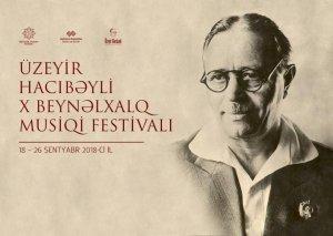 Üzeyir Hacıbəyli X Beynəlxalq Musiqi Festivalının təntənəli açılış mərasimi Heydər Əliyev Sarayında keçiriləcək