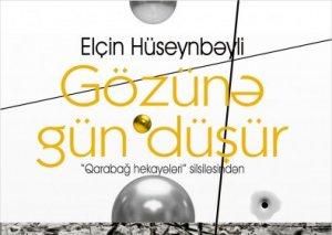 Elçin Hüseynbəylinin Qarabağ mövzusunda növbəti kitabı