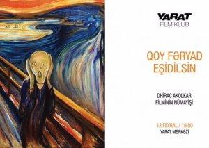 """""""YARAT""""ın ekranında Norveç istehsalı olan film göstəriləcək"""