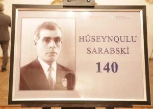 Akademik Opera və Balet Teatrında Hüseynqulu Sarabskinin 140 illiyi qeyd edilib