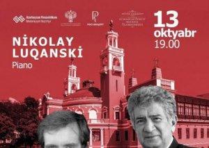 """Görkəmli pianoçu Nikolay Luqanski və """"Beryozka"""" ansamblının Bakıda konserti olacaq"""