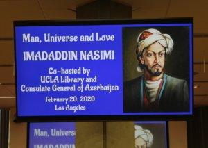 Los Ancelesdəki UCLA Universitetində İmadəddin Nəsiminin yaradıcılığına həsr olunmuş tədbir keçirilib