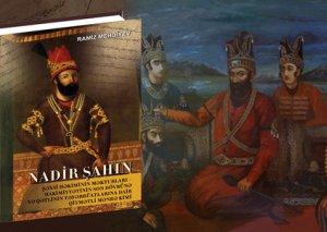 Nadir Şah haqqında kitab nəşr olundu