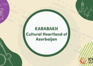 """Bu gün """"Qarabağ - Azərbaycan Mədəniyyətinin Ürəyi"""" adlı beynəlxalq müsabiqə başlayır"""