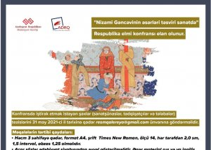 """""""Nizami Gəncəvinin əsərləri təsviri sənətdə"""" Respublika elmi konfransı elan olunur"""