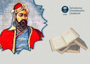 """UNEC-də """"Nizami Gəncəvi irsi dünya kitabxanalarında"""" layihəsinə start verilib"""