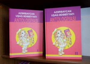 """""""Azərbaycan Uşaq Ədəbiyyatı Antologiyası"""" ikicildliyi oxucuların ixtiyarına verilib"""