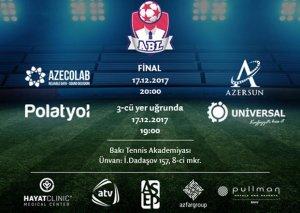 17 dekabr ABL Cup 2017/18 turnirinin payız kubokunun final oyunları keçiriləcək