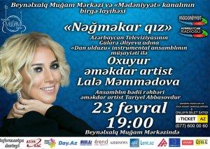 """Muğam Mərkəzində """"Nəğməkar qız"""" adlı konsert proqramı təşkil olunacaq"""