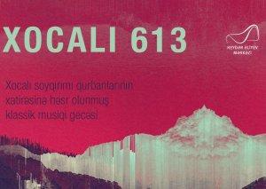 """Heydər Əliyev Mərkəzində """"Xocalı 613"""" adlı klassik musiqi gecəsi keçiriləcək"""