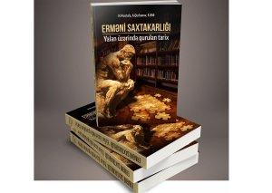 Erməni saxtakarlığını ifşa edən yeni kitab işıq üzü gördü