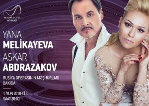 Yana Melikayeva və Askar Abdrazakovun Heydər Əliyev Mərkəzində konserti olacaq
