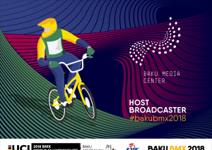 BMX üzrə 2018-ci il dünya çempionatının yayım çəkilişini Bakı Media Mərkəzi təşkil edəcək