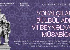 İyunun 4-dən 7-dək Bakıda Vokalçıların Bülbül adına VII Beynəlxalq müsabiqəsi keçiriləcək