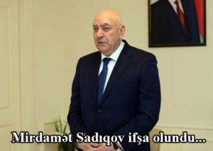 Mirdamət Sadıqov ifşa olundu...